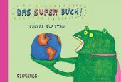Das Super Buch, Clayton, Dallas, Diogenes Verlag AG, EAN/ISBN-13: 9783257011579