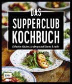 Das Supperclub-Kochbuch, Lagoda, Martin, Edition Michael Fischer GmbH, EAN/ISBN-13: 9783863554835