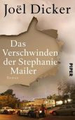Das Verschwinden der Stephanie Mailer, Dicker, Joël, Piper Verlag, EAN/ISBN-13: 9783492059398