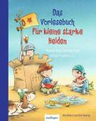 Das Vorlesebuch für kleine starke Helden, Esslinger Verlag J. F. Schreiber, EAN/ISBN-13: 9783480234486