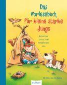 Das Vorlesebuch für kleine starke Jungs, Esslinger Verlag J. F. Schreiber, EAN/ISBN-13: 9783480234479