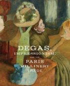 Degas, Impressionism, and the Paris Millinery Trade, Prestel Verlag, EAN/ISBN-13: 9783791356211