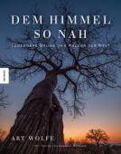 Dem Himmel so nah, Wolfe, Art/McNamee, Gregory, Knesebeck Verlag, EAN/ISBN-13: 9783957282422