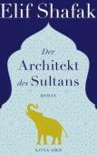 Der Architekt des Sultans, Shafak, Elif, Kein & Aber AG, EAN/ISBN-13: 9783036957159