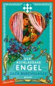 Der aufblasbare Engel, Burchuladze, Zaza, blumenbar Verlag, EAN/ISBN-13: 9783351050580