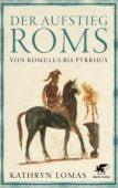 Der Aufstieg Roms, Lomas, Kathryn, Klett-Cotta, EAN/ISBN-13: 9783608964332