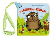 Der Biber hat Fieber, Weber, Susanne, Verlag Friedrich Oetinger GmbH, EAN/ISBN-13: 9783789113000