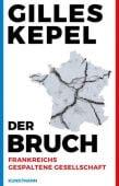 Der Bruch, Kepel, Gilles, Verlag Antje Kunstmann GmbH, EAN/ISBN-13: 9783956141881