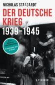 Der deutsche Krieg, Stargardt, Nicholas, Fischer, S. Verlag GmbH, EAN/ISBN-13: 9783100751409