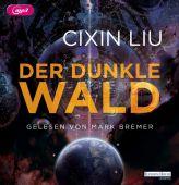 Der dunkle Wald, Liu, Cixin, Random House Audio, EAN/ISBN-13: 9783837141955