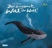 Der einsamste Wal der Welt, Baltscheit, Martin, Carlsen Verlag GmbH, EAN/ISBN-13: 9783551510648