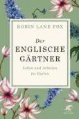 Der englische Gärtner, Lane Fox, Robin, Klett-Cotta, EAN/ISBN-13: 9783608962208