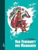 Der Feuergott der Marranen, Wolkow, Alexander, Leiv Leipziger Kinderbuchverlag GmbH, EAN/ISBN-13: 9783928885041