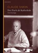 Der Fisch als Kathedrale, Simon, Claude, Berenberg Verlag, EAN/ISBN-13: 9783937834726