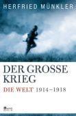 Der Große Krieg, Münkler, Herfried, Rowohlt Berlin Verlag, EAN/ISBN-13: 9783871347207