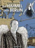 Der Himmel über Berlin, Toma, Sebastiano/Toma, Lorenzo, Verlagshaus Jacoby & Stuart GmbH, EAN/ISBN-13: 9783942787536