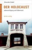 Der Holocaust, Brakel, Alexander, be.bra Verlag GmbH, EAN/ISBN-13: 9783898094092