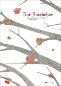 Der Huträuber, Sutherland de la Cruz, Susana, Mixtvision Mediengesellschaft mbH., EAN/ISBN-13: 9783939435785