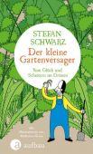 Der kleine Gartenversager, Schwarz, Stefan, Ueberreuter Verlag, EAN/ISBN-13: 9783351037703