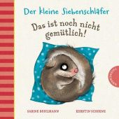 Der kleine Siebenschläfer: Das ist noch nicht gemütlich!, Bohlmann, Sabine, EAN/ISBN-13: 9783522458917