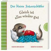 Der kleine Siebenschläfer: Gleich ist alles wieder gut, Bohlmann, Sabine/Schoene, Kerstin, EAN/ISBN-13: 9783522459105