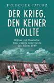 Der Krieg, den keiner wollte, Taylor, Frederick, Siedler, Wolf Jobst, Verlag, EAN/ISBN-13: 9783827501134