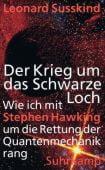 Der Krieg um das Schwarze Loch, Susskind, Leonard, Suhrkamp, EAN/ISBN-13: 9783518422052