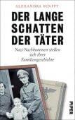 Der lange Schatten der Täter, Senfft, Alexandra, Piper Verlag, EAN/ISBN-13: 9783492057394