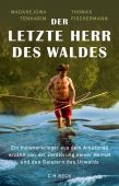 Der letzte Herr des Waldes, Fischermann, Thomas/Tenharim, Madarejúwa, Verlag C. H. BECK oHG, EAN/ISBN-13: 9783406721533