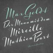 Der Mann mit dem Mireille-Mathieu-Bart, Goldt, Max, Hörbuch Hamburg, EAN/ISBN-13: 9783957130761