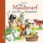 Der Maulwurf und die Haustiere, Lemanova, Manika, Leiv Leipziger Kinderbuchverlag GmbH, EAN/ISBN-13: 9783896034403