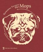 Der Mops, Teutsch, Katharina, MSB Matthes & Seitz Berlin, EAN/ISBN-13: 9783957571519