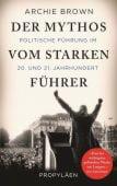 Der Mythos vom starken Führer, Brown, Archie, Ullstein Buchverlage GmbH, EAN/ISBN-13: 9783549074930