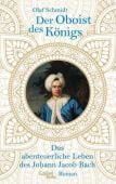 Der Oboist des Königs, Schmidt, Olaf, Galiani Berlin, EAN/ISBN-13: 9783869711850