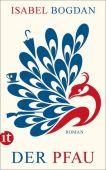 Der Pfau, Bogdan, Isabel, Insel Verlag, EAN/ISBN-13: 9783458362975