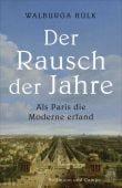 Der Rausch der Jahre, Hülk, Walburga, Hoffmann und Campe Verlag GmbH, EAN/ISBN-13: 9783455006377