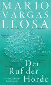 Der Ruf der Horde, Vargas Llosa, Mario, Suhrkamp, EAN/ISBN-13: 9783518428689