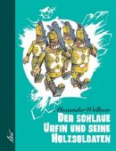 Der schlaue Urfin und seine Holzsoldaten, Wolkow, Alexander, Leiv Leipziger Kinderbuchverlag GmbH, EAN/ISBN-13: 9783928885034