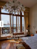 Der schönste Aufenthalt der Welt, Moritz, Rainer, Knesebeck Verlag, EAN/ISBN-13: 9783868736151