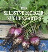 Der Selbstversorger-Küchengarten, Christian Verlag, EAN/ISBN-13: 9783862441396