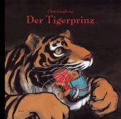 Der Tigerprinz, Jianghong, Chen, Moritz Verlag, EAN/ISBN-13: 9783895651687
