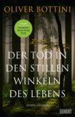 Der Tod in den stillen Winkeln des Lebens, Bottini, Oliver, DuMont Buchverlag GmbH & Co. KG, EAN/ISBN-13: 9783832197766