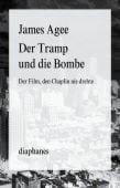 Der Tramp und die Bombe, Agee, James, diaphanes verlag, EAN/ISBN-13: 9783037344255