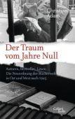 Der Traum vom Jahre Null, Adam, Christian, Galiani Berlin, EAN/ISBN-13: 9783869711225