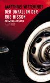 Der Unfall in der Rue Bisson, Wittekindt, Matthias, Edition Nautilus, EAN/ISBN-13: 9783960540182