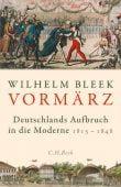 Der Vormärz, Bleek, Wilhelm, Verlag C. H. BECK oHG, EAN/ISBN-13: 9783406735332