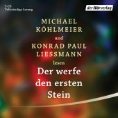 Der werfe den ersten Stein, Köhlmeier, Michael/Liessmann, Konrad Paul, Der Hörverlag, EAN/ISBN-13: 9783844535761