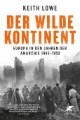 Der wilde Kontinent, Lowe, Keith, Klett-Cotta, EAN/ISBN-13: 9783608948585