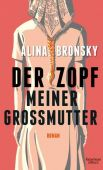 Der Zopf meiner Großmutter, Bronsky, Alina, Verlag Kiepenheuer & Witsch GmbH & Co KG, EAN/ISBN-13: 9783462051452