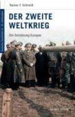 Der Zweite Weltkrieg, Schmidt, Rainer F, be.bra Verlag GmbH, EAN/ISBN-13: 9783898094108